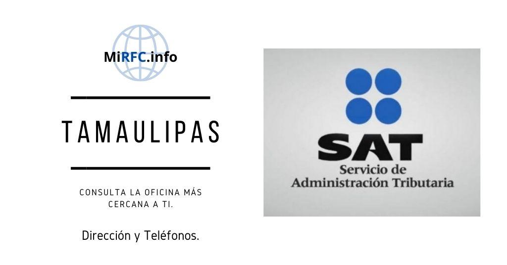 oficinas del sat tamaulipas